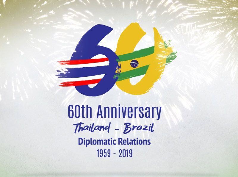 60th Anniversary Thailand and the Federative Republic of Brazil
